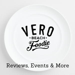 Vero Beach Foodie