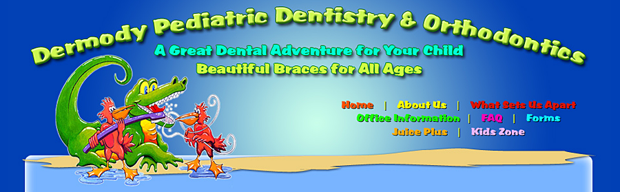 Dermody Pediatric Dentistry & Orthodontics P.A.